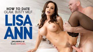 How To Date Glam, Busty MILF Lisa Ann – Lisa Ann