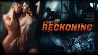 Night Of Reckoning – Anya Olsen – Elena Koshka – Molly Stewart – Nicole Aniston