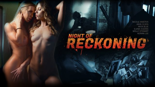 Night Of Reckoning – Anya Olsen – Elena Koshka – Molly Stewart – Nicole Aniston